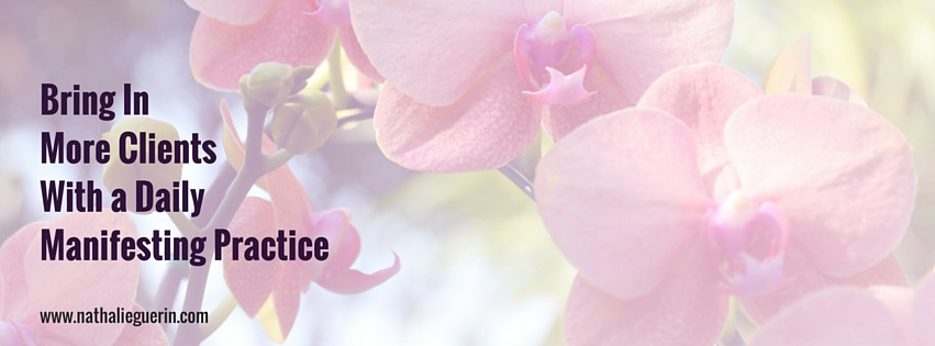 HEADER - BLOG - How to Use a Daily Manifesting Practice